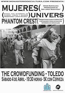 Mujeres + UNIVRS  Phantom Crest (4 de Abril,  The Crowd Fundin