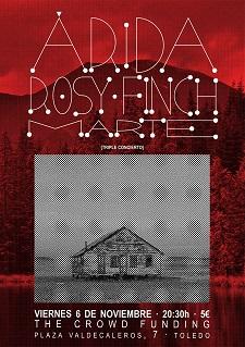 ÁRIDA + ROSY FINCH + MARTE 6 DE NOVIEMBRE - 20:30 HORAS -5 € THE CROWDFUNDING (TOLEDO)