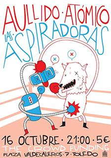 Aullido Atómico Y Las Aspiradoras, Viernes, 16 de octubre a las 21:00, The Crowd Funding